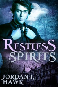Cover of Restless Spirits by Jordan L. Hawk
