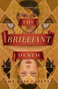 Cover of The Brilliant Death by Amy Rose Capetta