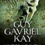 Cover of Under Heaven by Guy Gavriel Kay