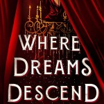 Cover of Where Dreams Descend by Janella Angeles
