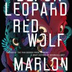 Cover of Black Leopard Red Wolf by Marlon James