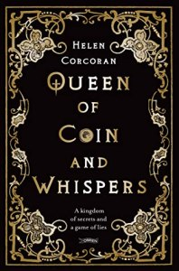 Cover of Queen of Coin and Whispers by Helen Corcoran