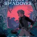 Cover of A Ruin of Shadows by L.D. Lewis