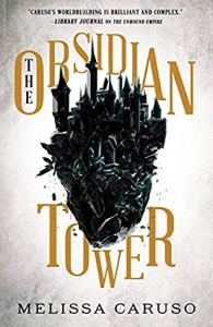 Cover of The Obsidian Tower by Melissa Caruso