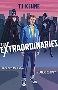 Cover of The Extraordinaries by TJ Klune
