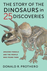 Cover of The Story of the Dinosaurs in 25 Discoveries by Donald R. Prothero