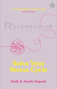 Cover of Solve Your Stress Cycle by Emily & Amelia Nagoski