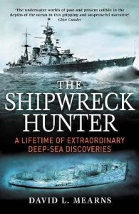 Cover of The Shipwreck Hunter by David L. Mearns