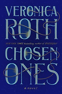 Cover of Chosen Ones by Veronica Roth