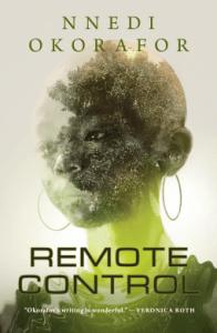 Cover of Remote Control by Nnedi Okorafor