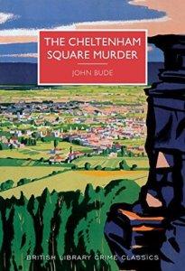 Cover of The Cheltenham Square Murder by John Bude
