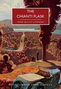Cover of The Chianti Flask by Marie Belloc Lowndes