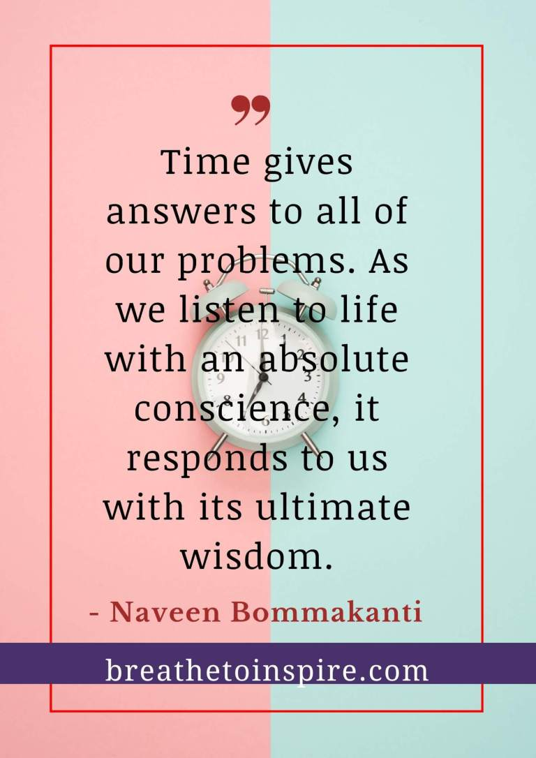 time give answers life quote