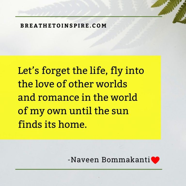 let's forget the life-love-quotes-naveen-bommakanti