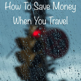 How to Save Money When You Travel