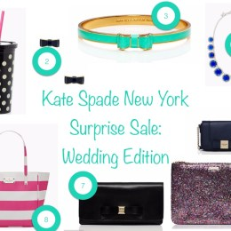 Kate Spade Surprise Sale: Wedding Edition