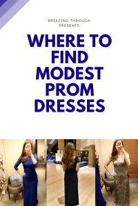 Where to Find Modest Prom Dresses | Breezing Through