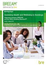 BRE and IWBI deliver improved guidance to streamline joint certification of BREEAM and WELL