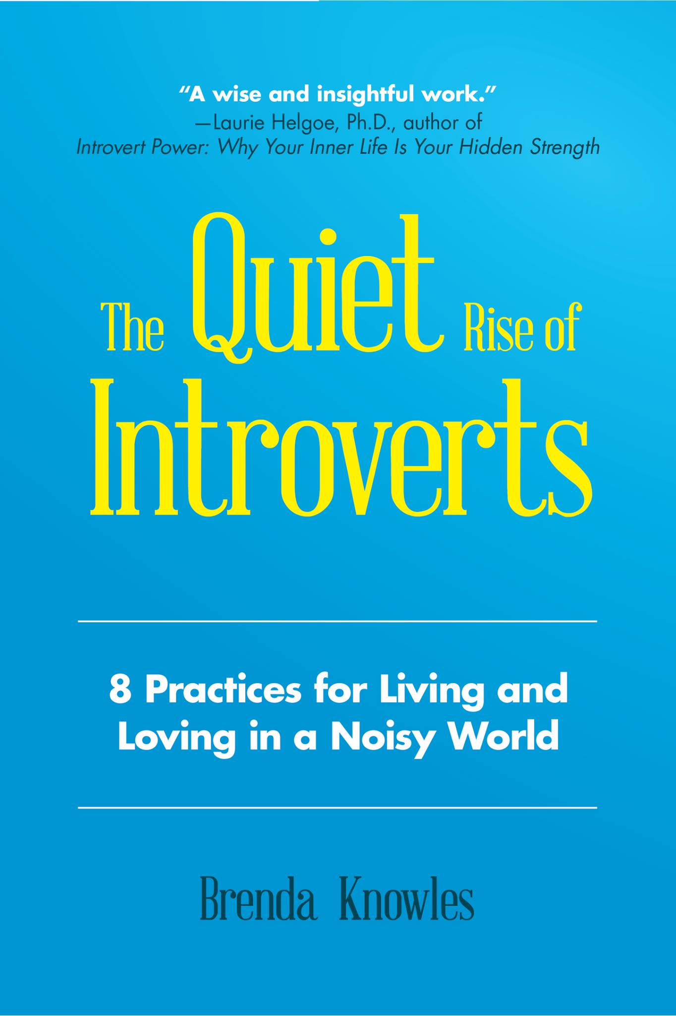 Quiet Rise of Introverts