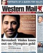 Western Mail front page - Revealed: Wales loses out on Olympics gold
