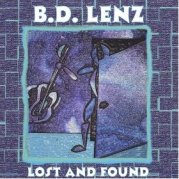 """BD Lenz """"Lost And Found"""""""