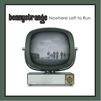 "Benny Strange ""Nowhere Left To Run"""