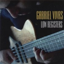 "Gabriel Vivas ""Low Registers"""