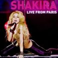 "Shakira ""Live From Paris"""