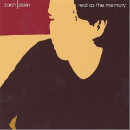 "Zach Zisken ""Real As The Memory"""