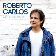 Roberto Carlos - Amor Sin Limite