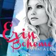 Erin Boheme - What A Life - 2013