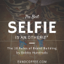 The Best Selfie Is An Otherie My Experience With The 10