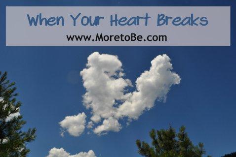 When Your Heart Breaks