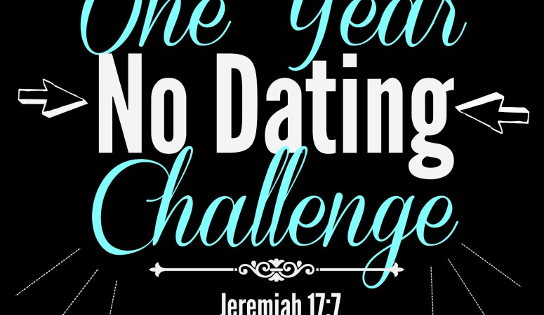 The One Year No Dating Challenge {An Update}