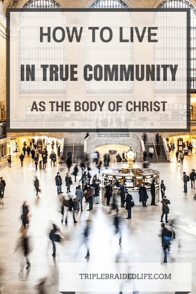How to Live in Community as the Body of Christ