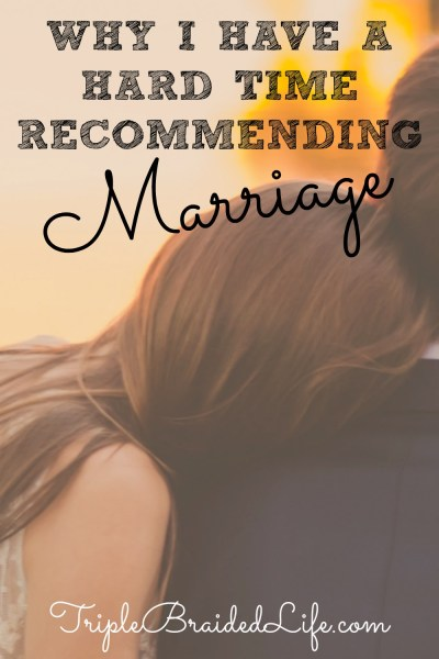 Why I Have a Hard Time Recommending Marriage 1000x1500