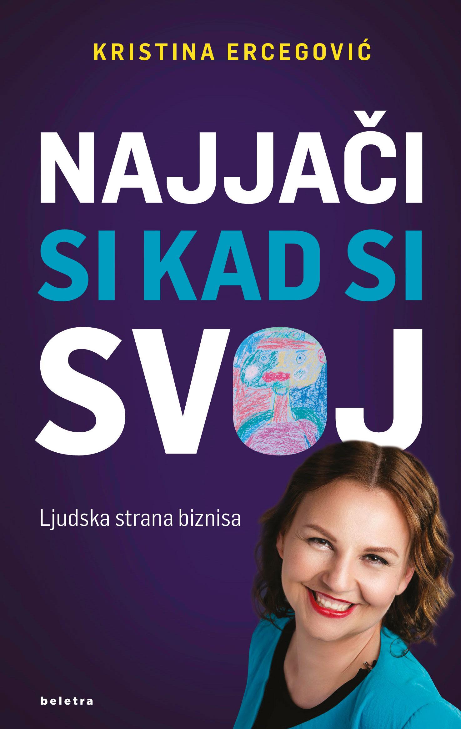 Kristina Ercegović-Najjaci-si-kad-si-svoj