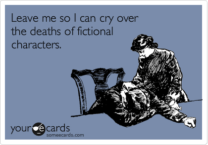 cry over fictional deaths