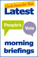 People's Vote morning briefings