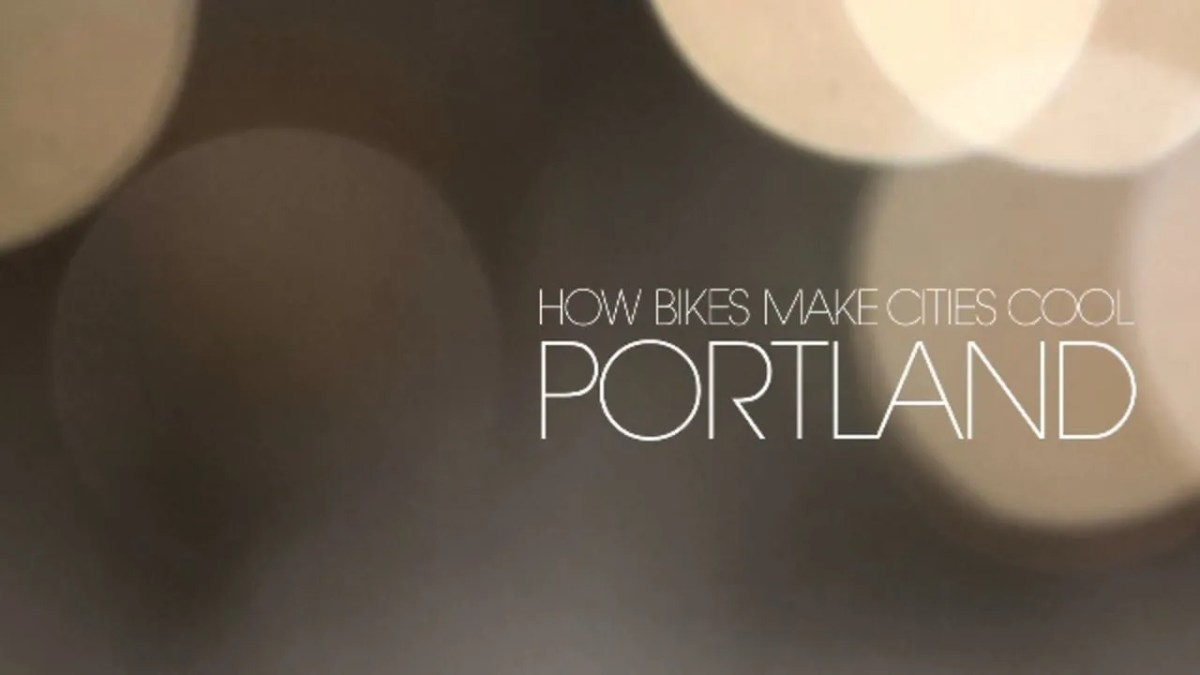 How Bikes Make Cities Cool — Portland
