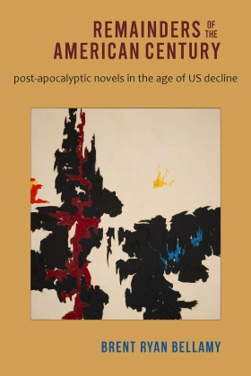 Cover of Remainders of the American Century with a Clyfford Still abstract painting