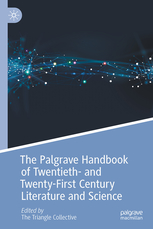 Cover of The Palgrave Handbook of Twentieth- and Twenty-First Century Literature and Science