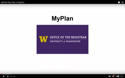 UW Office of the Registrar – MyPlan Instructional Video