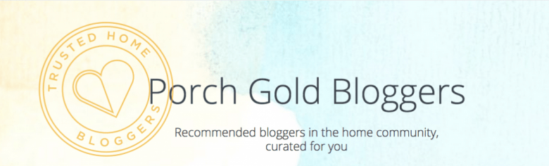 Porch Gold Bloggers