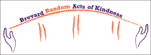 Brevard, Random Acts, Kindness, Florida, space coast, melbourne