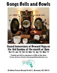 Gongs Bells and Bowls – third Sunday of each month at 2 pm