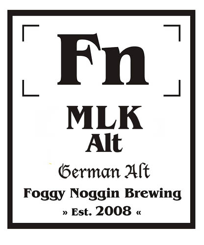 Foggy Noggin Brewing To Release MLK Alt