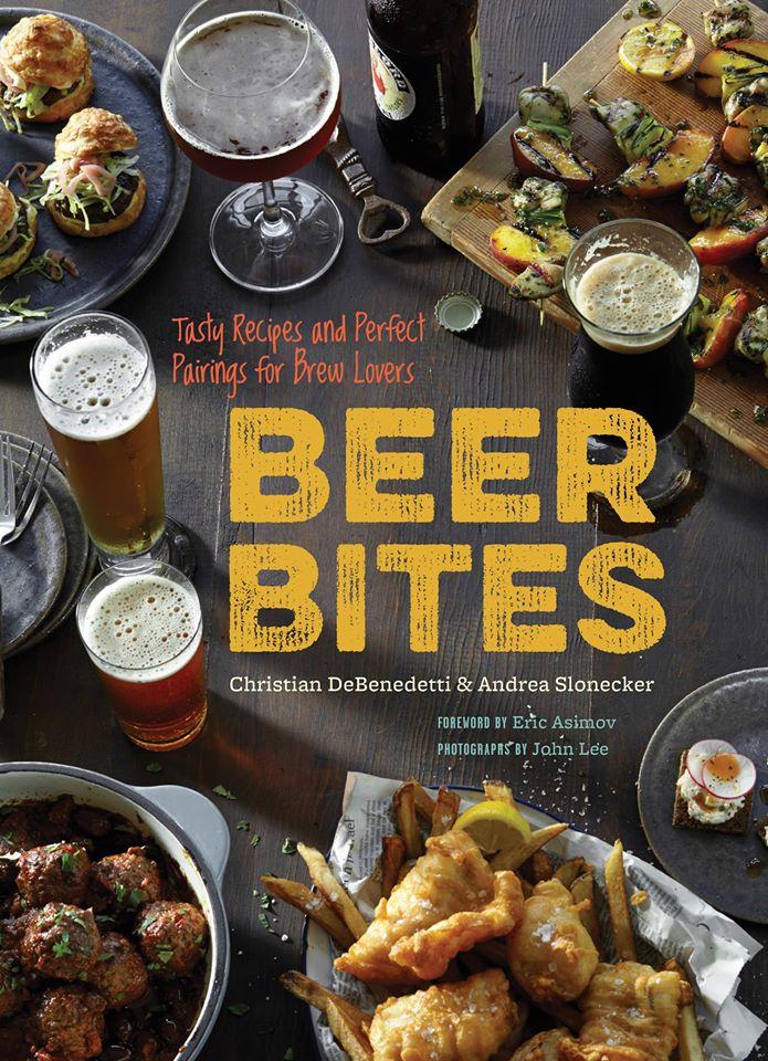 Beer Bites Tasty Recipes And Perfect Pairings Beer Amp Food