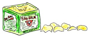 Six dollops of Bag Balm