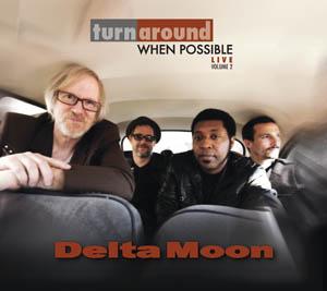 Delta Moon Turn Around